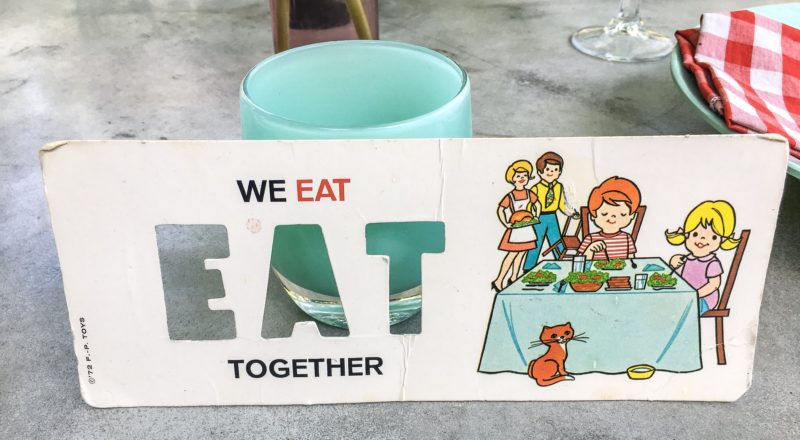 We Eat Together vintage sign